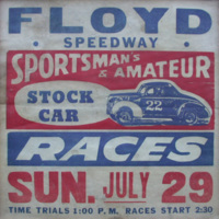 Floyd Speedway Sportsman's & Amateur Stock Car Races Sun. July 29